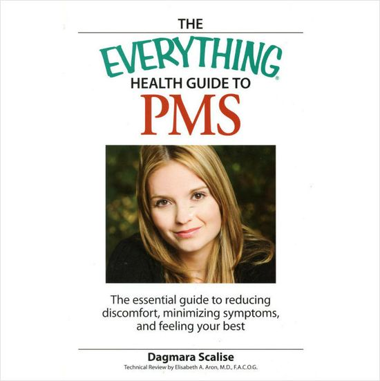 The Everything Health Guide to PMS by Dagmara Scalise NEW reduce symptoms Womens 9781598693959 on eBid United States