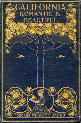 CALIFORNIA--ROMANTIC & BEAUTIFUL  Vintage Book Cover