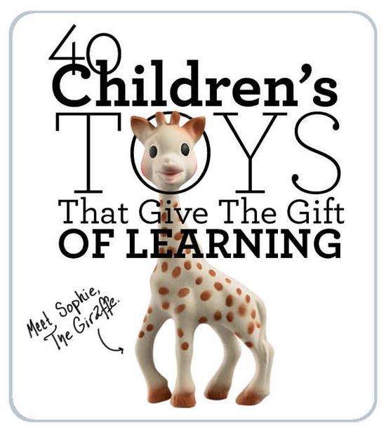 40 Children's Toys That Give The Gift Of Learning