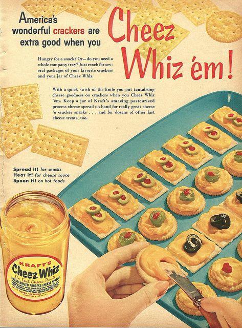 Cheez Whiz 'em! #vintage #1950s #food #ads