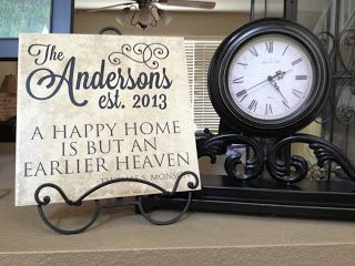 A Happy Home is But an Earlier Heaven -Thomas S. Monson  Personalized Wedding Gift Vinyl lettering Tile