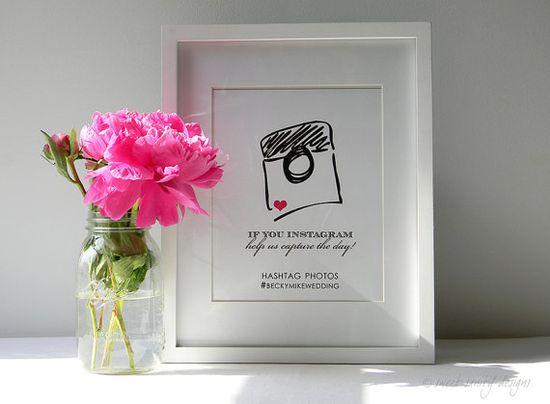 Reception Print  Instagram Wedding Sign