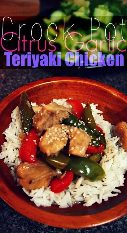 Crock Pot Citrus Garlic Teriyaki Chicken