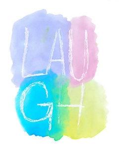 Laugh!!!☺☻