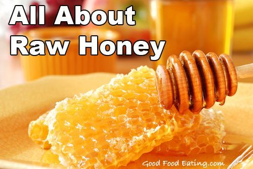 What is Raw Honey? Benefits for #better health naturally #better health solutions
