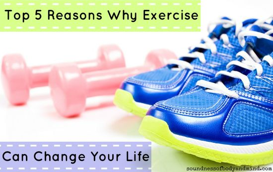 Top 5 Reasons Why Exercise Can Change Your Life
