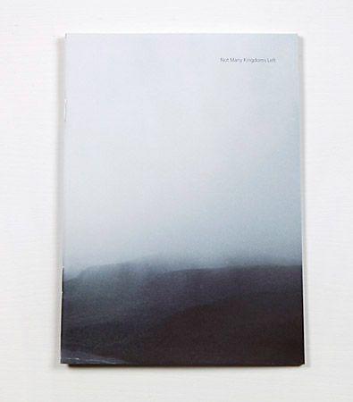 """Such a minimal book, beautiful landscapes / Jeff Luker """"Not Many Kingdoms Left"""" ($20) - Svpply"""