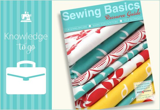 Knowledge To Go: Download Our Sewing Basics Resource Guide