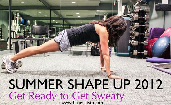 Fitnessista's Summer Shape Up 2012 - Week 1