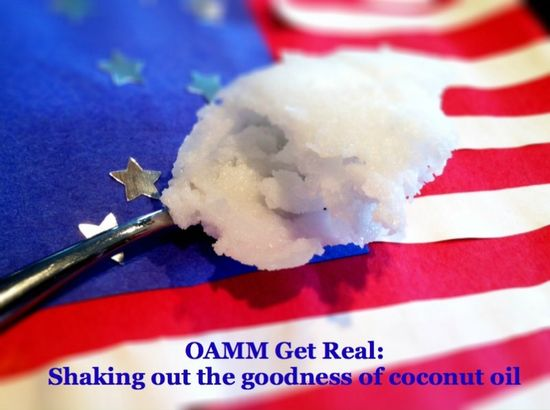 OAMM Get Real: Coconut Oil Tips & Tricks #freezercooking #whole30 #paleo #oamc