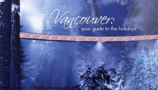 Vancouver, British Columbia Christmas and holiday events