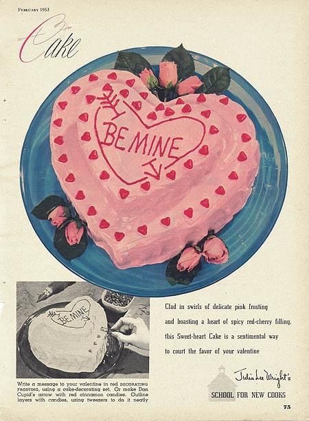 """""""Be Mine"""" Cake, 1953"""