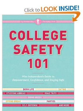 Amazon.com: College Safety 101: Miss Independent's Guide to Empowerment, Confidence, and Staying Safe (9780811869492): Kathleen Baty: Books