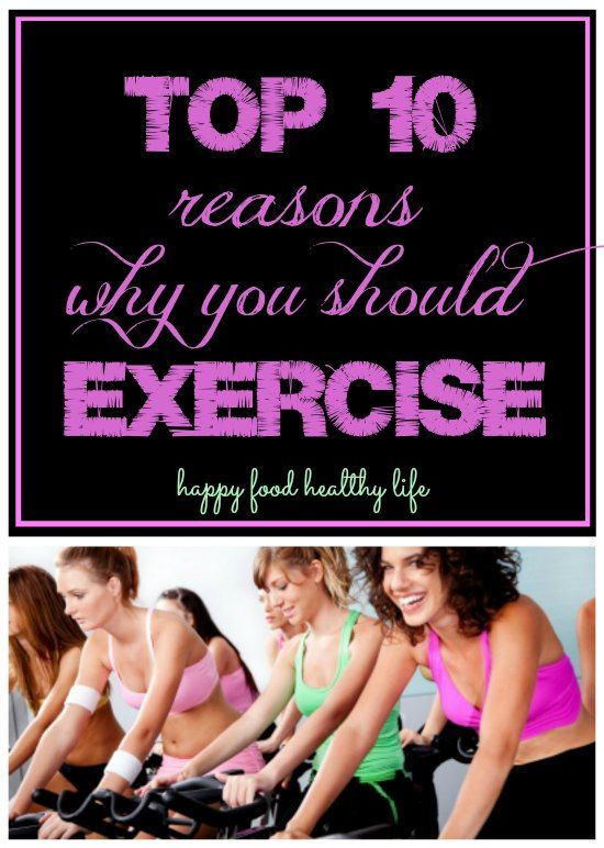 Top 10 Reasons Why You Should Exercise // Happy Food Healthy Life