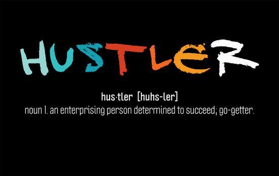 #Hustler Desktop Wallpaper