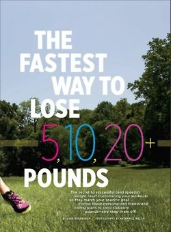 At times, it can be hard to lose those last few pounds to reach your goal. Here are magazine scans to lose 5, 10, and 20 pounds.