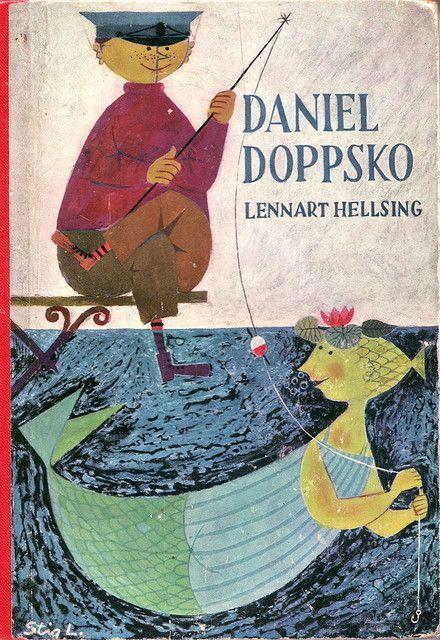 Daniel Doppsko - Swedish children's book by Lennart Hellsing, illustrations by Stig Lindberg. Publisher: Rabén & Sjögren. via Stockholm Stream.