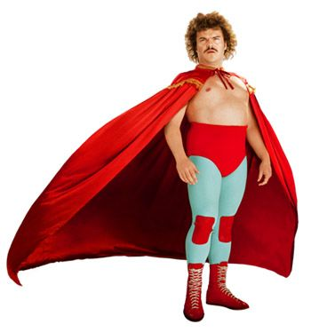 """""""Chancho. When you are a man, sometimes you wear stretchy pants in your room. It's for fun.""""    ~Jack Black as Nacho, Nacho Libre~.    So...Funny"""