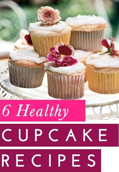 "6 ""Healthier"" Cupcake Recipes : )"