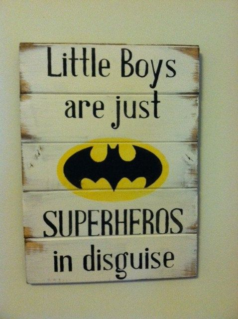 """Batman symbol - Little Boys are just SUPERHEROS in disguise. Large 13""""w x 17 1/2h hand-painted wood sign"""