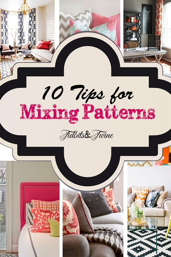 10 Tips for Mixing Patterns Like a Master.