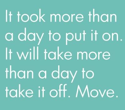 LOVE it. A great reminder that there is NO quick fix magic pill for being healthy. It's not about being skinny. It's about moving more, being healthy and being good to your body.