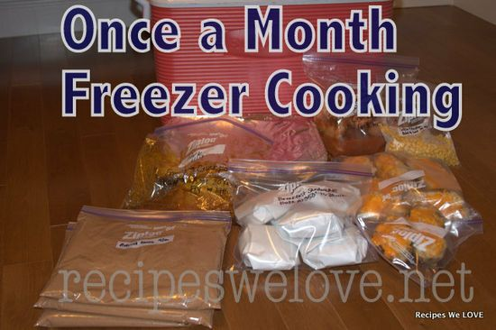 Recipes We Love: Freezer Cooking With Friends -- Month 1
