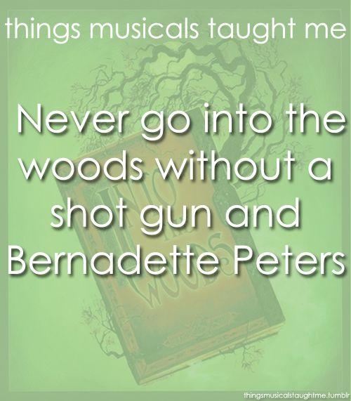 But mainly Bernadette Peters.