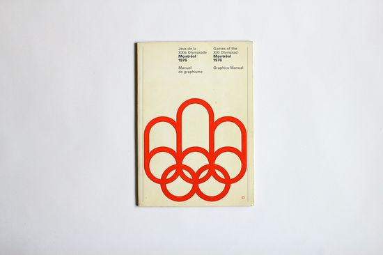 1976 Montréal Olympics Graphics Manual — Georges Huel & Pierre-Yves Pelletier