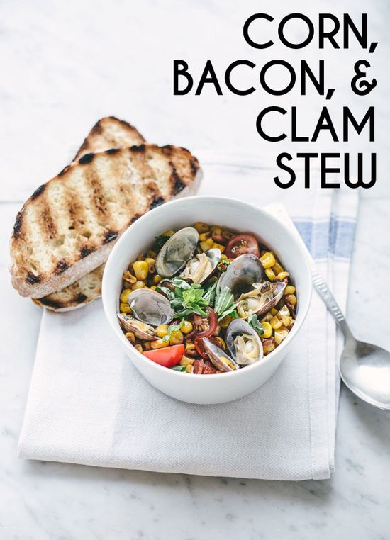 Corn, Bacon, & Clam Stew