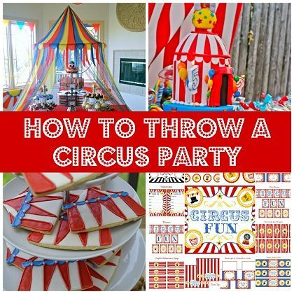 Circus Party Ideas and Printables #circus #party