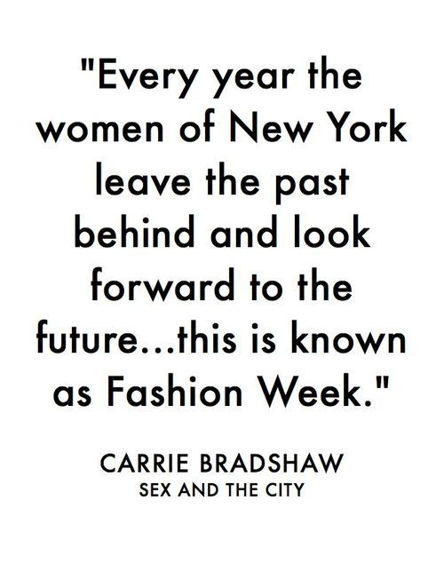 -- Carrie Bradshaw, Sex and the City - @~ Mlle
