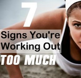7 signs your workouts are getting out of control...