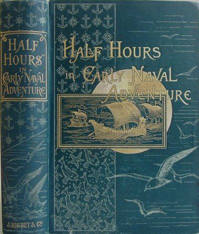 Naval Architecture on Book Nook   Half Hours In Early Naval Architecture  Book Cover