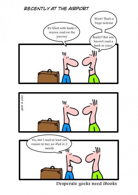 Desperate geeks need iBooks [cartoon