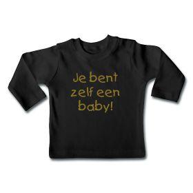Babyshirt voor de allerkleinsten - Je bent zelf een baby! #humor #kinderkleding #funny