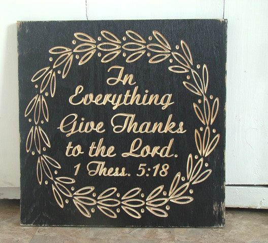 Shabby Thanksgiving Fall Autumn Black Shabby Chic Carved Wooden Scripture Sign 1 Thessalonians 5:18 Give Thanks