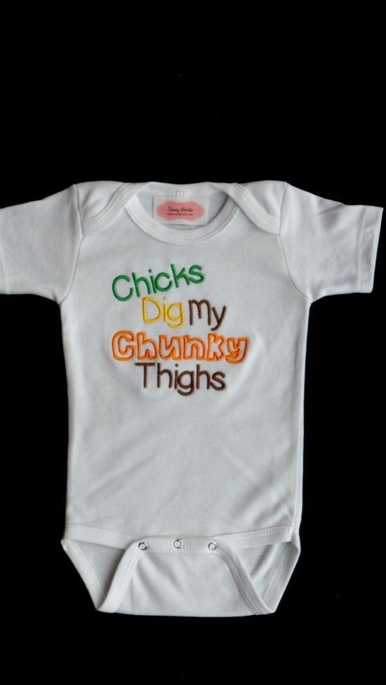 Funny Onesie Embrroidered with Chicks Dig My Chunky Thighs Onesie Baby Boy  Gift Set. $16.00, via Etsy.
