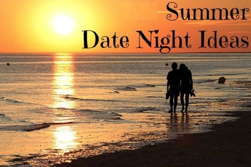 10 Summer Date Night Ideas