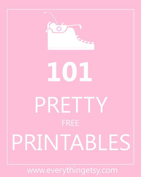 101 Pretty Printables