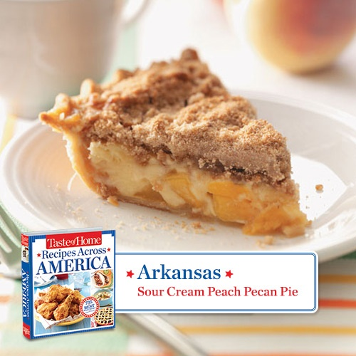 50 States in 50 Days: We start our journey in Arkansas with Sour Cream Peach Pecan Pie Recipe from Taste of Home.  Find regional Southern recipes like this one and more in our new cookbook, Recipes Across America----> www.tasteofhome.c...