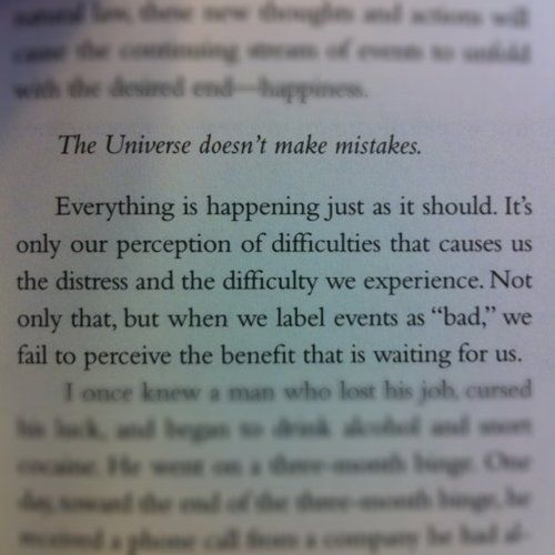 The universe doesn't make mistakes