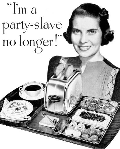 She's a party-slave no longer! #vintage #1940s #entertaining #food #ads