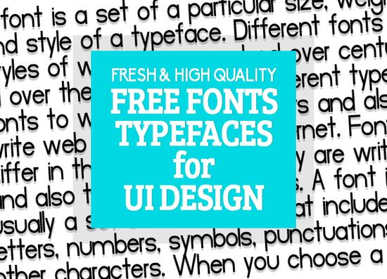 25 Free Fonts & Typefaces for UI Design #freefonts #typefaces #fontsfordesigners