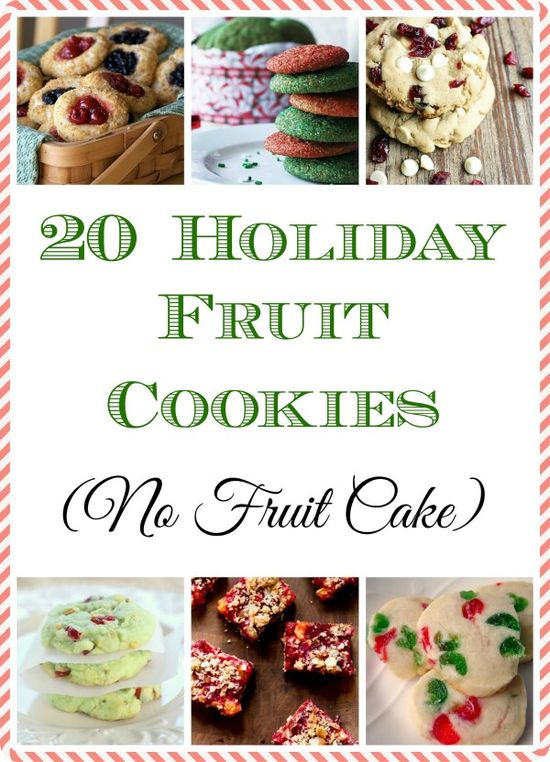 20 Holiday Fruit Cookie Recipes! And not a single one is Fruit Cake :-)  #recipe #christmascookie #cookieexchange