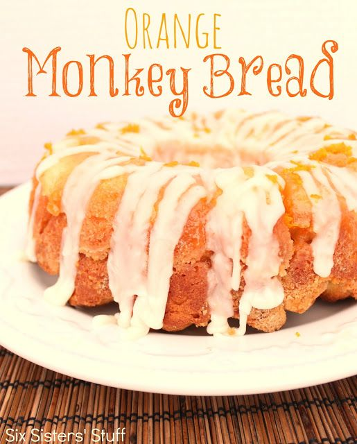 Six Sisters' Stuff: Orange Monkey Bread Recipe