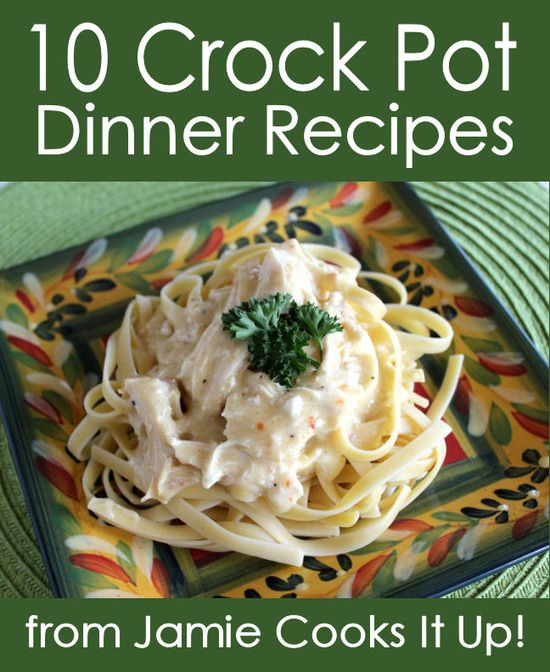 Easy Crock Pot Dinners from Jamie Cooks It Up!