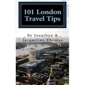 101 London Travel Tips Guidebook
