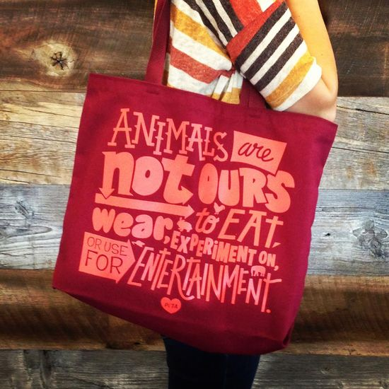 Animals are not ours to EAT, WEAR, EXPERIMENT ON, or USE FOR ENTERTAINMENT. SHARE this if you agree!  PETA Mission Statement Tote available at: www.petacatalog.c...