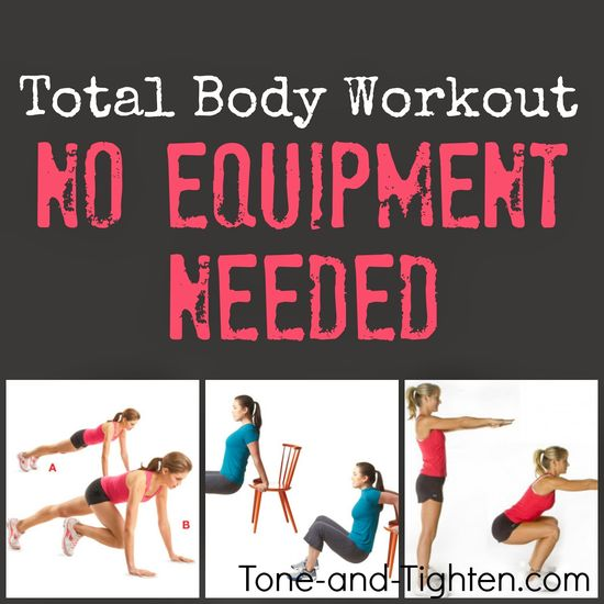 The Ultimate Total Body Workout - No Equipment Needed! Tone-and-Tighten.com #workout #fitness
